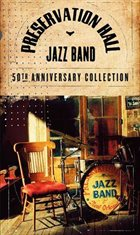 PRESERVATION HALL JAZZ BAND The 50th Anniversary Collection album cover