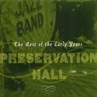 PRESERVATION HALL JAZZ BAND The Best of the Early Years album cover