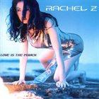 RACHEL Z Love Is the Power album cover