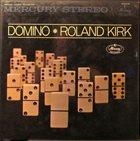 RAHSAAN ROLAND KIRK Domino album cover