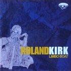 RAHSAAN ROLAND KIRK Limbo Boat album cover