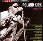 RAHSAAN ROLAND KIRK Sweet Fire album cover