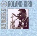 RAHSAAN ROLAND KIRK Verve Jazz Masters 27 album cover