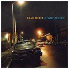 RALE MICIC Night Music album cover