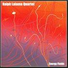 RALPH LALAMA Energy Fields album cover