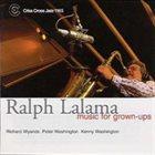 RALPH LALAMA Music for Grown-Ups album cover
