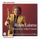 RALPH LALAMA Ralph Lalama Quartet : You Know What I Mean album cover