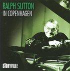 RALPH SUTTON In Copenhagen album cover