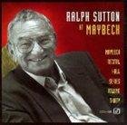 RALPH SUTTON Maybeck Recital Hall Series, Volume Thirty album cover