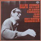 RALPH SUTTON Ralph Sutton & Classic Jazz Collegium (aka  I Giganti Del Jazz Vol. 46) album cover