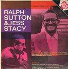 RALPH SUTTON Ralph Sutton & Jess Stacy : Piano Solos album cover