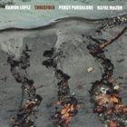 RAMÓN LÓPEZ Ramón López, Percy Pursglove, Rafal Mazur : Threefold album cover