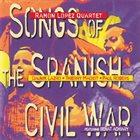 RAMÓN LÓPEZ Songs Of The Spanish Civil War album cover