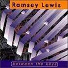 RAMSEY LEWIS Between the Keys album cover