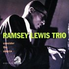 RAMSEY LEWIS Consider the Source album cover