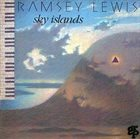 RAMSEY LEWIS Sky Islands album cover