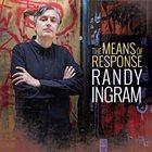 RANDY INGRAM Means Of Response album cover