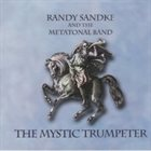 RANDY SANDKE The Mystic Trumpeter album cover