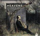 RAPHAËL IMBERT Raphaël Imbert Project : Heavens. Amadeus & The Duke album cover
