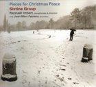 RAPHAËL IMBERT Raphael Imbert Sixtine Group : Pieces for Christmas Peace album cover