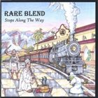 RARE BLEND Stops Along The Way album cover