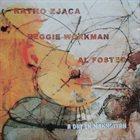 RATKO ZJAČA Ratko Zjaca / Reggie Workman / Al Foster : A Day In Manhattan album cover