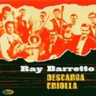 RAY BARRETTO Descarga Criolla album cover