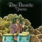 RAY BARRETTO Gracias album cover