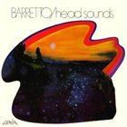 RAY BARRETTO Head Sounds album cover