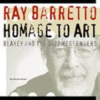 RAY BARRETTO Homage To Art Blakey And The Jazz Meesengers album cover