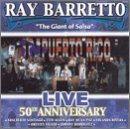 RAY BARRETTO Live 50th Aniversary album cover