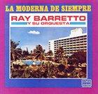 RAY BARRETTO Moderna De Siempre album cover