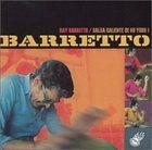 RAY BARRETTO Salsa Caliente De NuYork! album cover