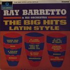 RAY BARRETTO The Big Hits Latin Style album cover