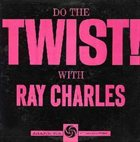 RAY CHARLES Do the Twist! With Ray Charles album cover