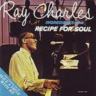 RAY CHARLES Ingredients in a Recipe for Soul / Have a Smile With Me album cover