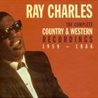 RAY CHARLES The Complete Country & Western Recordings: 1959-1986 album cover