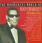 RAY CHARLES The Wonderful World of Ray Charles: 20 Golden Hits album cover