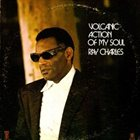 RAY CHARLES Volcanic Action of My Soul album cover