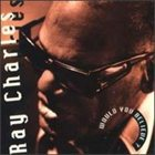 RAY CHARLES Would You Believe album cover