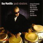 RAY MANTILLA Good Vibrations album cover