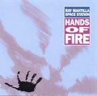 RAY MANTILLA Hands Of Fire album cover