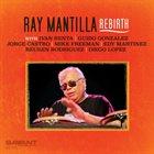 RAY MANTILLA Rebirth album cover