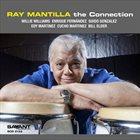 RAY MANTILLA The Connection album cover