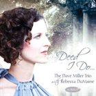 REBECCA DUMAINE & DAVE MILLER TRIO Deed I Do album cover