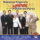 REBECCA KILGORE Rebecca Kilgore's Lovefest At The Pizzarelli Party album cover