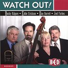 REBECCA KILGORE BED : Watch Out! album cover