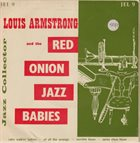 RED ONION JAZZ BABIES Louis Armstrong And The Red Onion Jazz Babies album cover