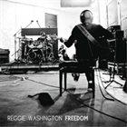 REGGIE WASHINGTON Freedom album cover