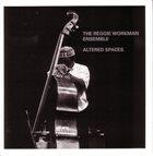REGGIE WORKMAN Altered Spaces album cover
